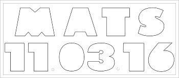 Name und Datum Buchstaben-Höhe ca. 9 cm