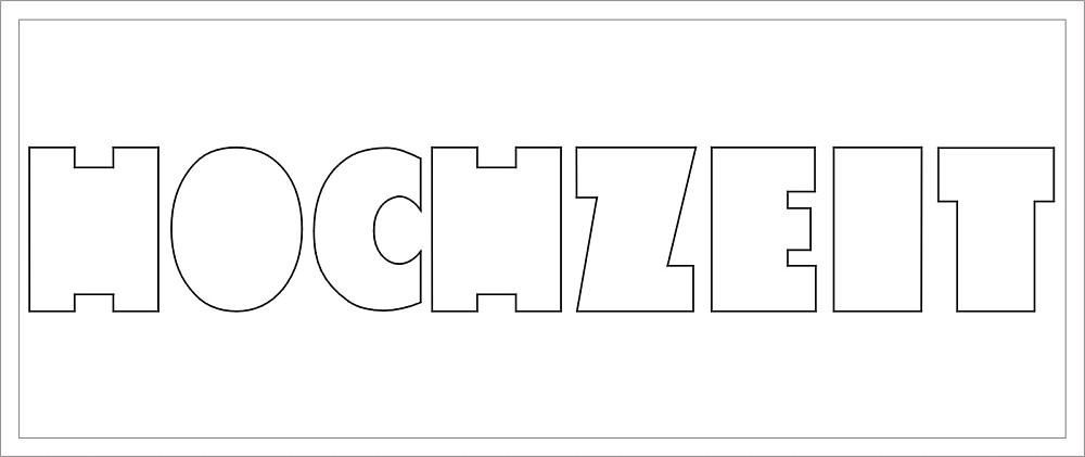 HOCHZEIT Buchstaben-Höhe ca. 9 cm