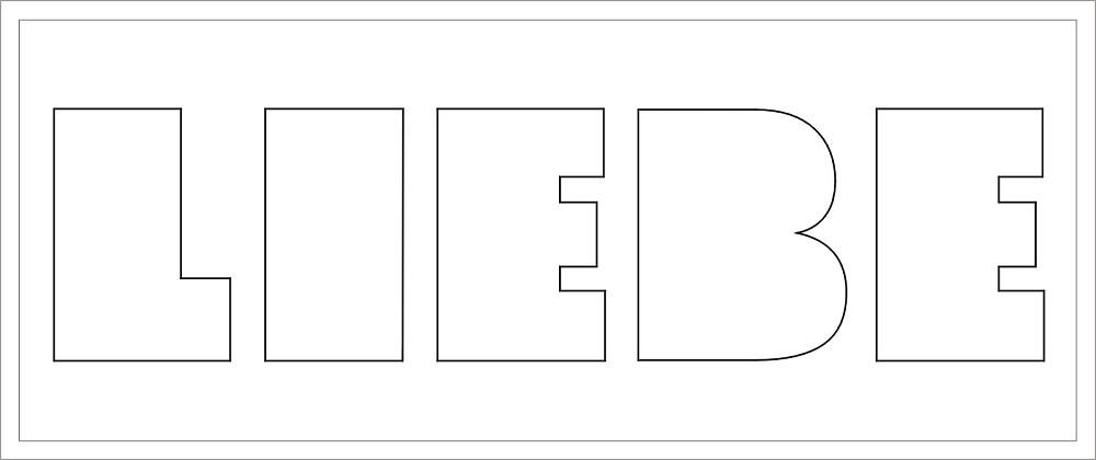 LIEBE Buchstaben-Höhe ca. 14 cm